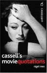 Cassell's Movie Quotations - Nigel Rees