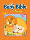 The Baby Bible Animals - Robin Currie, Constanza Basaluzzo