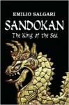 Sandokan: The King of the Sea - Emilio Salgari, Nico Lorenzutti