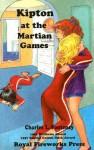 Kipton at the Martian Games - Charles L. Fontenay