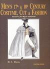 Men's Seventeenth & Eighteenth Century Costume: Cut and Fashion - R. I. Davis, William-Alan Landes