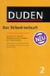 Der Duden in 12 Bänden, Band 2: Das Stilwörterbuch - Dudenredaktion, Günther Drosdowski, Wolfgang Eckey, Dieter Mang, Charlotte Schrupp