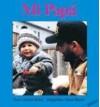 Mi Papa (Hablemos) - Debbie Bailey, Susan Huszar