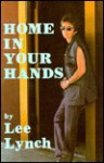 Home In Your Hands - Lee Lynch