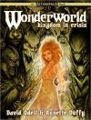 Wonderworld: Kingdom in Crisis - David Odell, Annette Duffy, Shannon Eric Denton