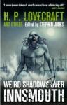 Weird Shadows Over Innsmouth - Stephen Jones