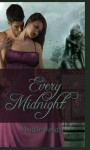 Every Midnight - Maggie Jagger
