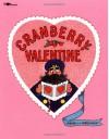 Cranberry Valentine - Harry Devlin