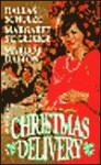 Christmas Delivery: A Christmas Marriage, Dear Santa, Three Waifs and a Daddy - Dallas Schulze, Margaret St. George, Margot Dalton