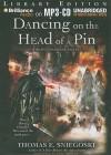 Dancing on the Head of a Pin - Thomas E. Sniegoski, Luke Daniels