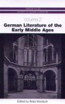 German Literature of the Early Middle Ages - Brian Murdoch