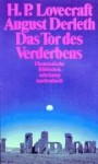 Das Tor des Verderbens (Phantastische Bibliothek Band 307) - H.P. Lovecraft, August Derleth