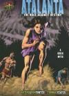 Atalanta: The Race Against Destiny - Justine Korman Fontes, Ron Fontes