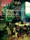 The Six Brandenburg Concertos and the Four Orchestral Suites in Full Score - Johann Sebastian Bach