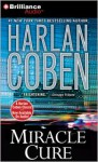Miracle Cure - Scott Brick, Harlan Coben