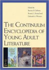 The Continuum Encyclopedia of Young Adult Literature - Bonnie Kunzel