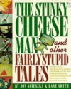 The Stinky Cheese Man (Picture Puffin) - Jon Scieszka, Lane Smith