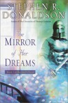 The Mirror of Her Dreams - Stephen R. Donaldson