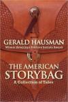 The American Storybag - Gerald Hausman