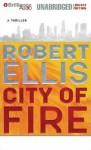 City of Fire - Robert Ellis, Renée Raudman