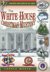 The White House Christmas Mystery (Real Kids, Real Places) - Carole Marsh