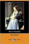 Bird of Paradise (Dodo Press) - Ada Leverson