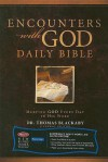 Encounters with God Daily Bible - Henry T. Blackaby, Richard Blackaby, Tom Blackaby, Norman C. Blackaby, Melvin D. Blackaby, Thomas Blackaby