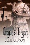 Dragon's Legacy (Dragon & Hawk Book Three) - Jude Johnson