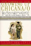 Growing Up Chicana O - Bill Adler Jr., Rudolfo Anaya, Tiffany A. Lopez