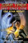 The Star Ghost (Star Trek: Deep Space Nine) - Brad Strickland