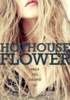 Hothouse Flower - Krista Ritchie