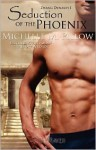 Seduction of the Phoenix (Zhang Dynasty #1) - Michelle M. Pillow