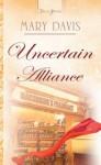 Uncertain Alliance - Mary Davis