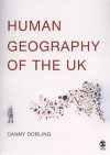 Human Geography of the UK - Danny Dorling