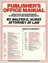 Publishers Office Manual: How to Do Your Paperwork in the Music Publishing Industry - Walter Hurst, William Hale, Don Rico, Rebecca Judge