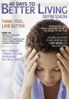 40 Days to Better Living--Depression - Scott Morris, Church Health Center