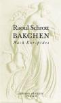 Bakchen: Nach Euripides (Edition Akzente) - Raoul Schrott