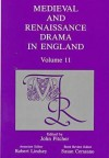 Medieval and Renaissance Drama in England, Vol. 11 - John Pitcher