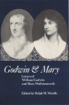Godwin and Mary: Letters of William Godwin and Mary Wollstonecraft - Ralph Martin Wardle, William Godwin, Mary Wollstonecraft