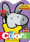 Buzzy and Friends: Colors - Emily Bolam