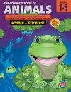 The Complete Book of Animals, Grades 1 - 3 - American Education Publishing, American Education Publishing