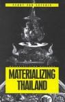 Materializing Thailand - Penny van Esterik