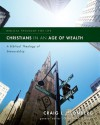 Christians in an Age of Wealth: A Biblical Theology of Stewardship (Biblical Theology for Life) - Jonathan Lunde, Craig L. Blomberg