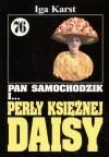 Pan Samochodzik (76) i... Perły księżnej Daisy - Iga Karst