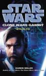 Stealth (Star Wars: Clone Wars Gambit #1) - Karen Miller