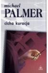 Cicha kuracja - Michael Palmer