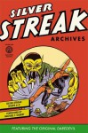 Silver Streak Archives featuring the Original Daredevil, Vol. 1 - Jack Cole, Jack Binder, Bob Wood
