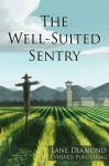 Well-Suited Sentry - A Short Story - Lane Diamond