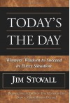 Today's the Day!: Winner's Wisdom to Succeed in Every Situation - Jim Stovall