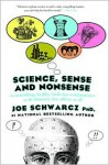 Science, Sense & Nonsense - Joe Schwarcz